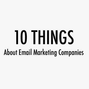10 Things Your Startup Should Know about Email Marketing Companies