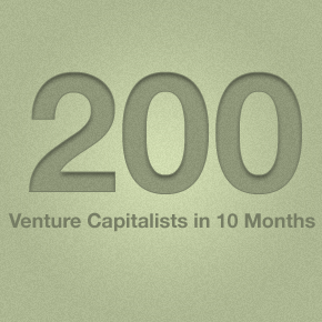 """I pitched 200 VCs in 10 months before I closed the round"""