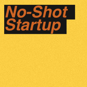 Hopelessly perfect: Why it's smart to work at a no-shot startup