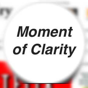Moment of Clarity – Why Being in the Trough of Sorrows is a Good Thing.